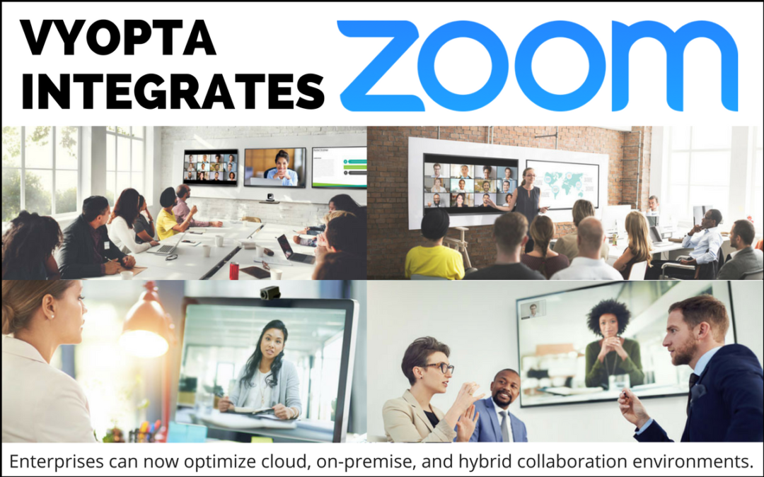 Vyopta Integrates with Zoom Video Communications